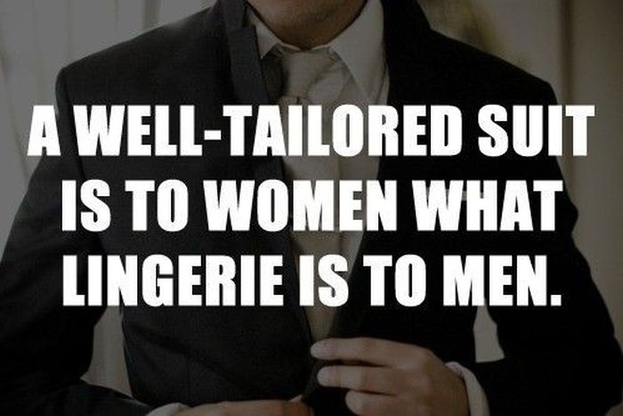 a-well-tailored-suit-is-to-women-what-lingerie-is-to-men