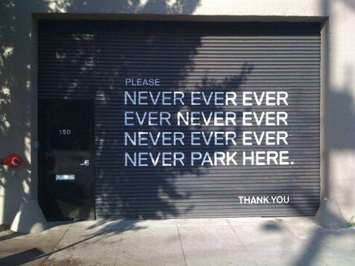 never-ever-ever-park-here