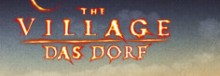 The Village - Das Dorf